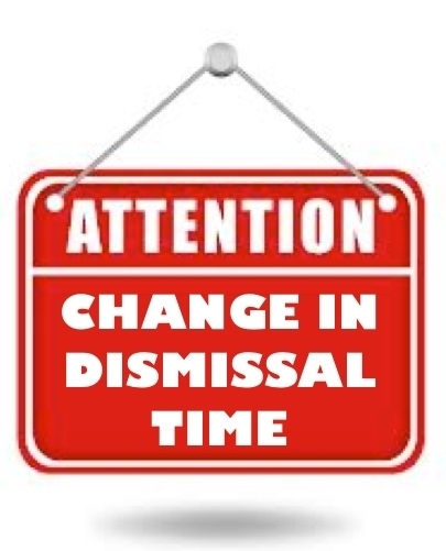 Change in dismissal time